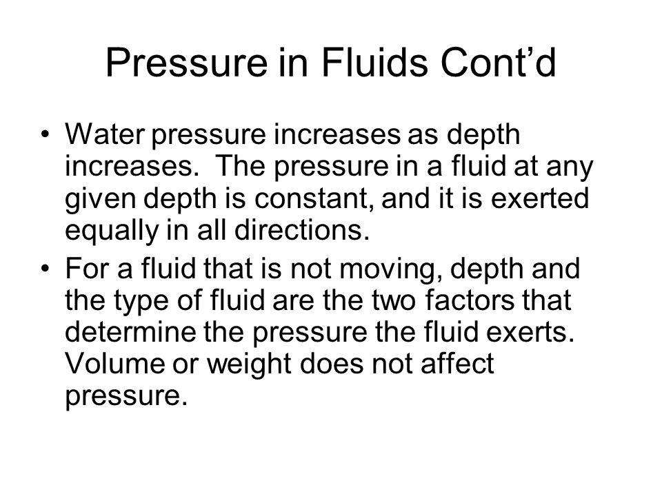 Pressure in Fluids Cont'd
