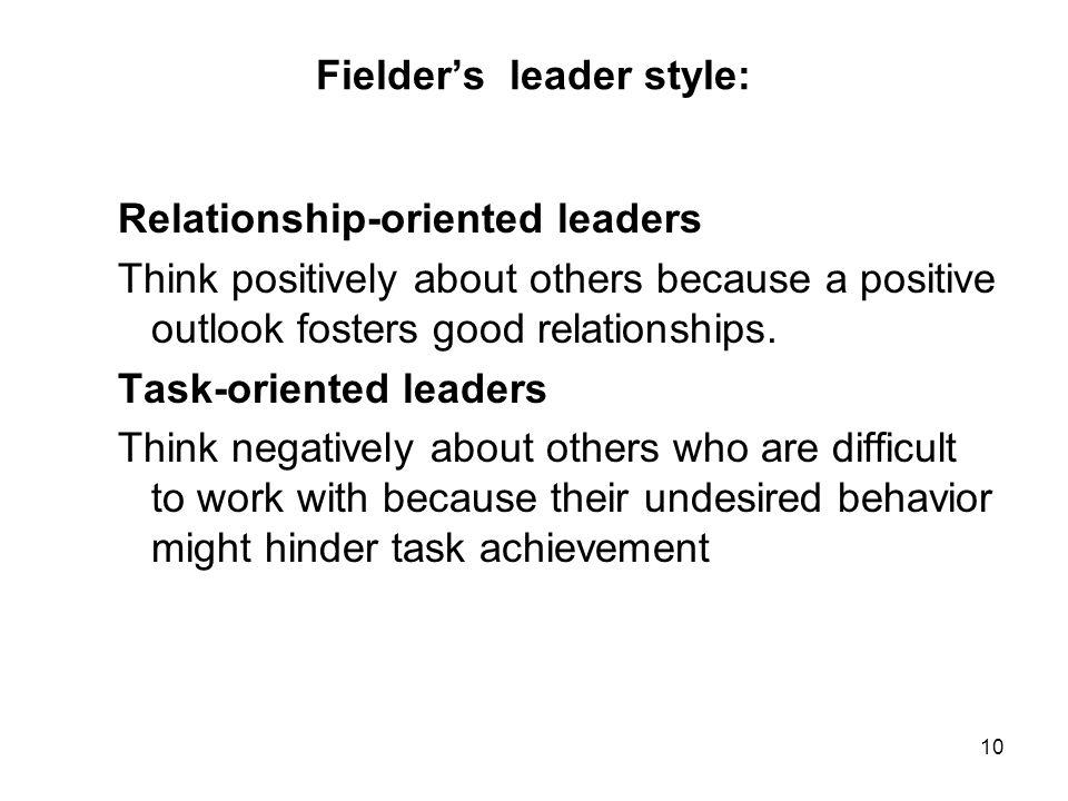 Fielder's leader style: