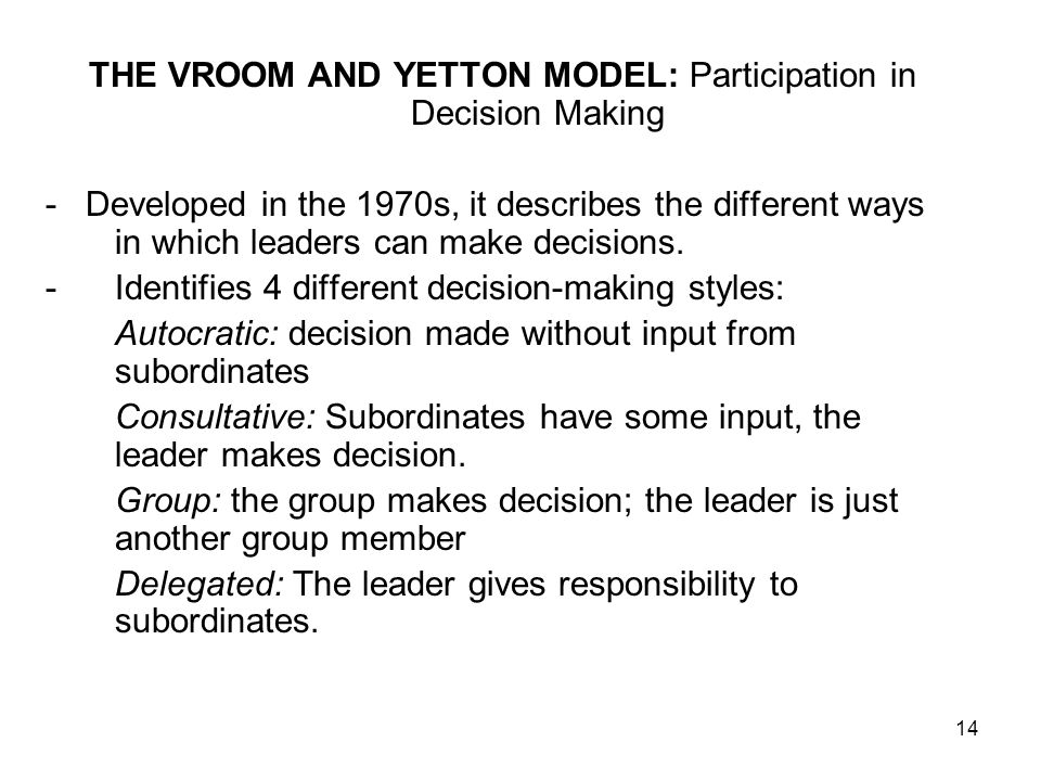 THE VROOM AND YETTON MODEL: Participation in Decision Making