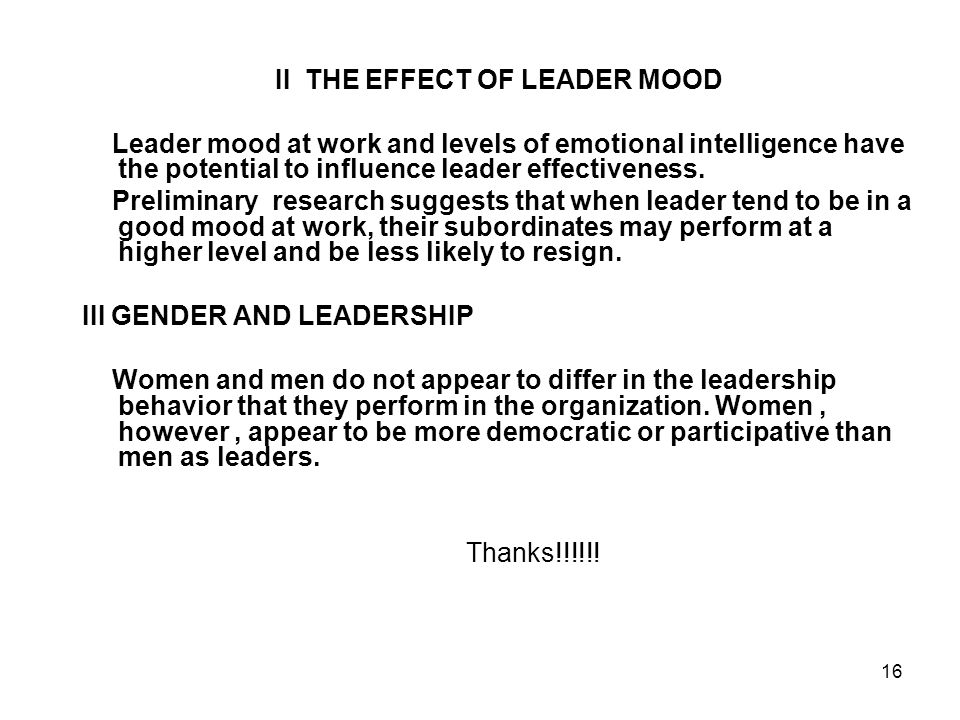 II THE EFFECT OF LEADER MOOD