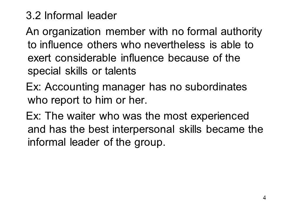 3.2 Informal leader