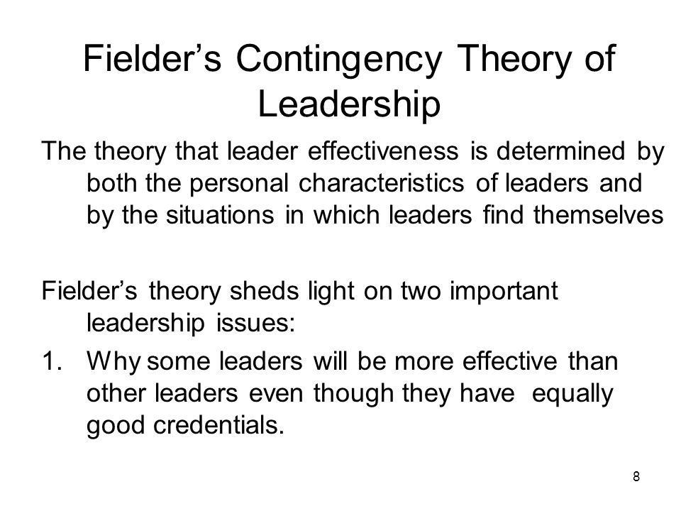 Fielder's Contingency Theory of Leadership