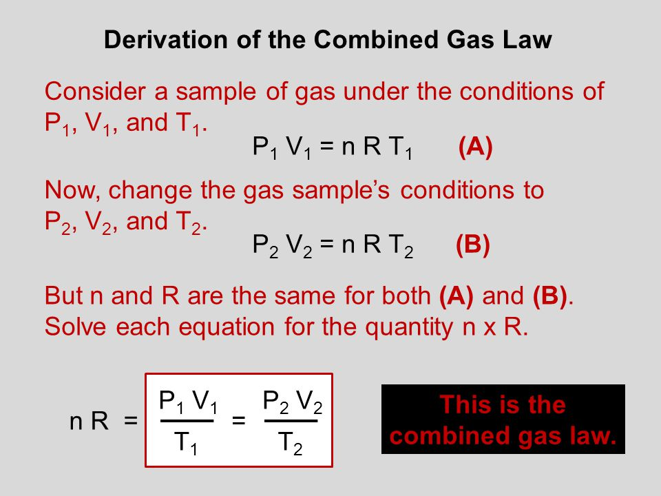 Derivation of the Combined Gas Law