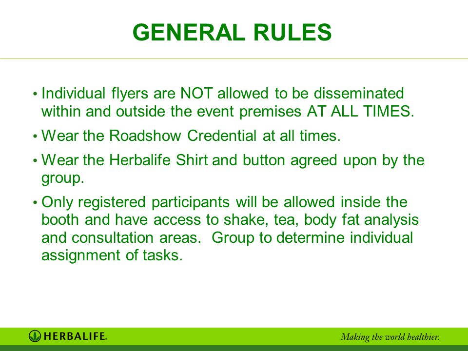 GENERAL RULES Individual flyers are NOT allowed to be disseminated within and outside the event premises AT ALL TIMES.