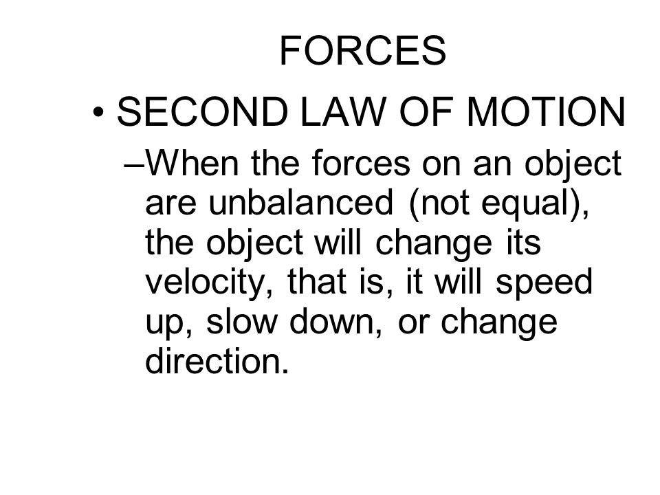 FORCES SECOND LAW OF MOTION
