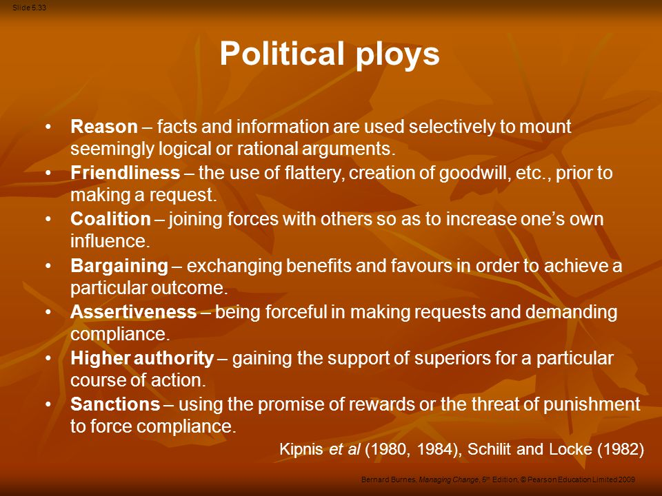 Political ploys Reason – facts and information are used selectively to mount seemingly logical or rational arguments.