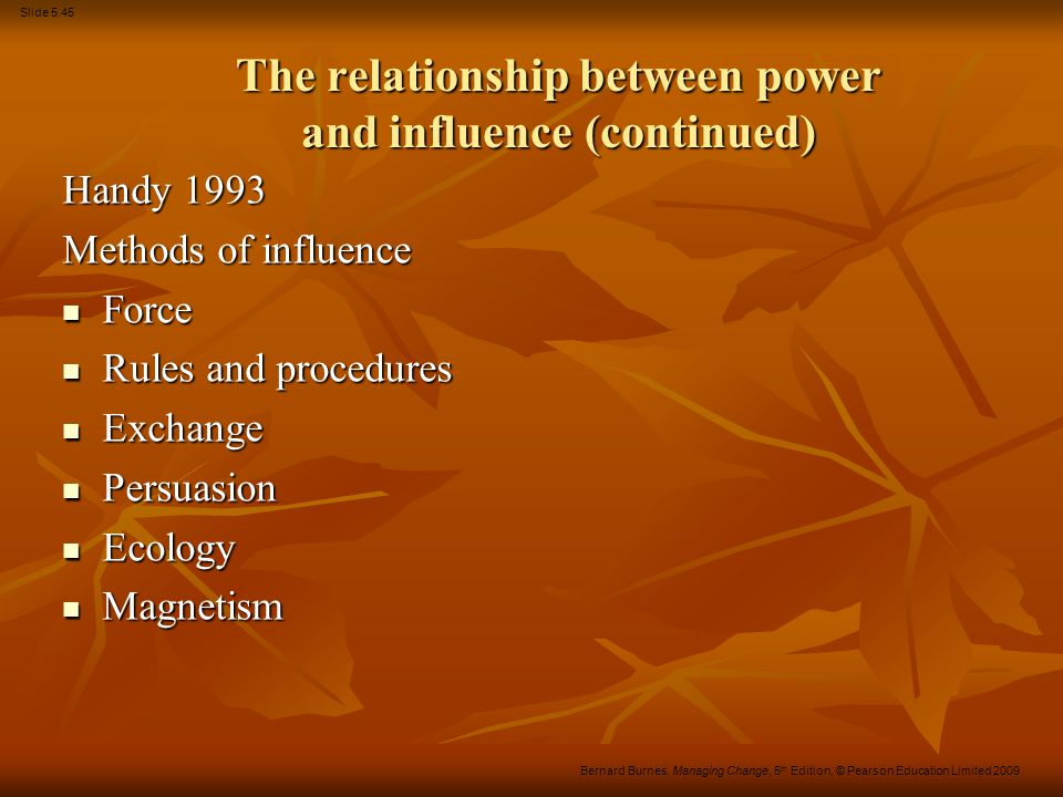 The relationship between power and influence (continued)