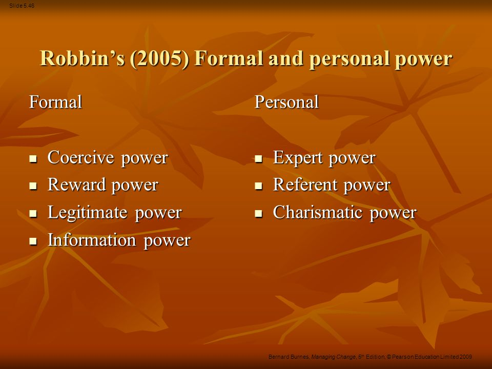 Robbin's (2005) Formal and personal power