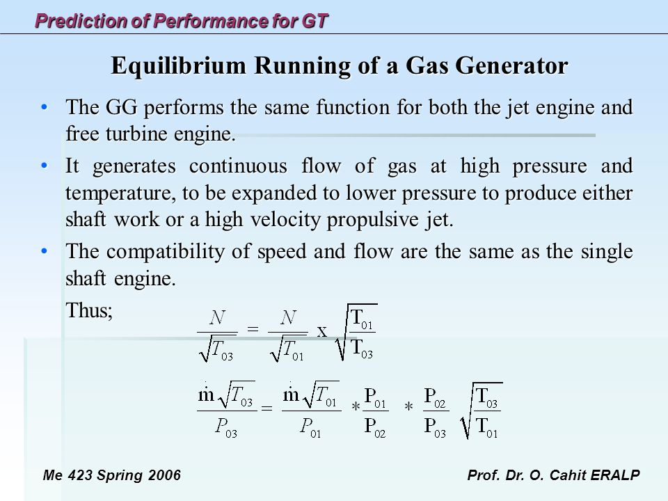 Equilibrium Running of a Gas Generator