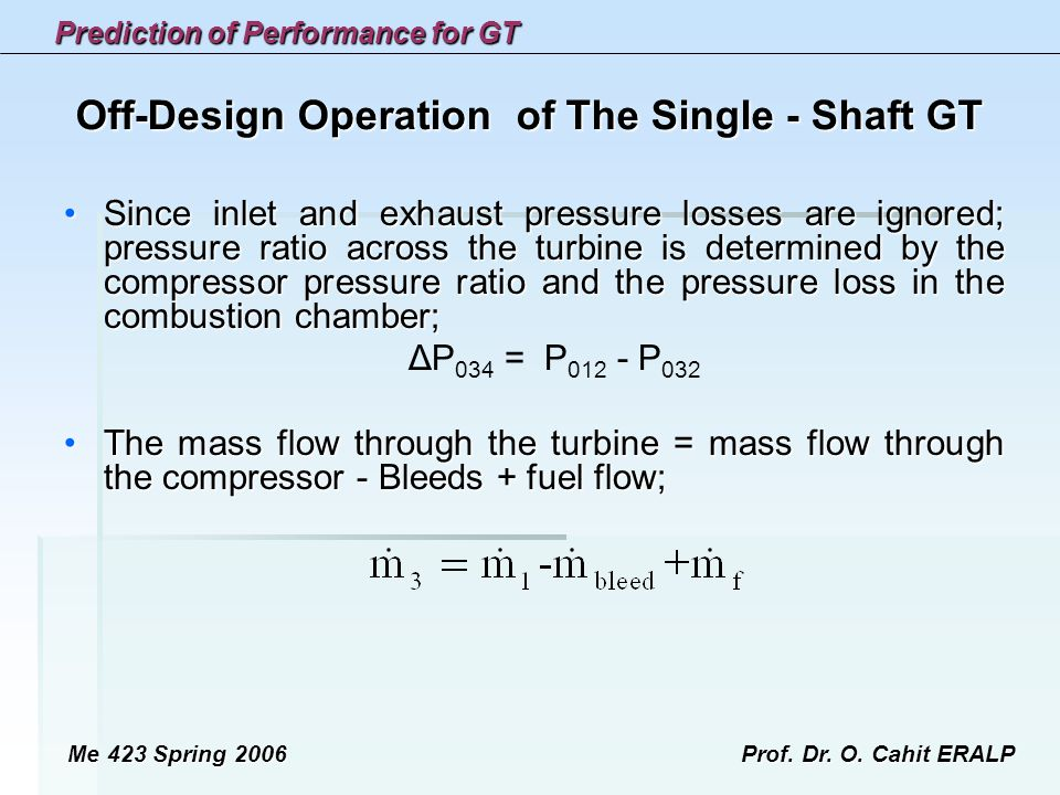Off-Design Operation of The Single - Shaft GT