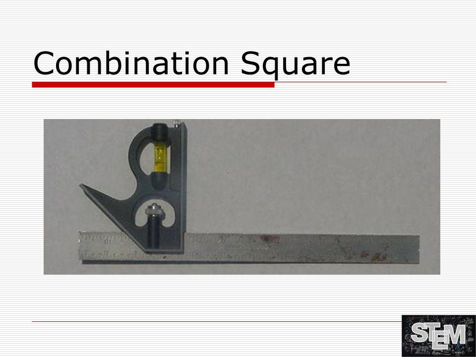 Combination Square