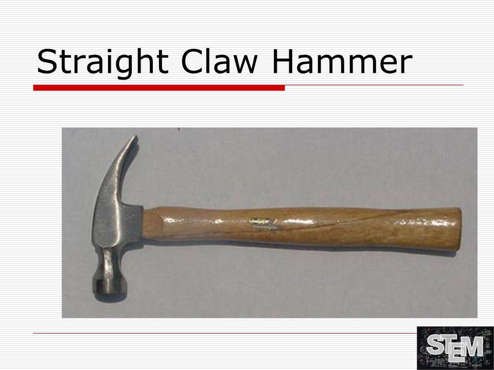 Straight Claw Hammer