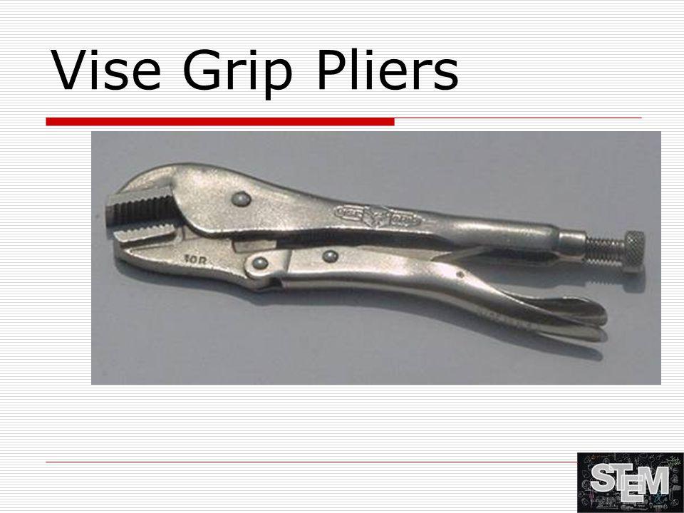 Vise Grip Pliers