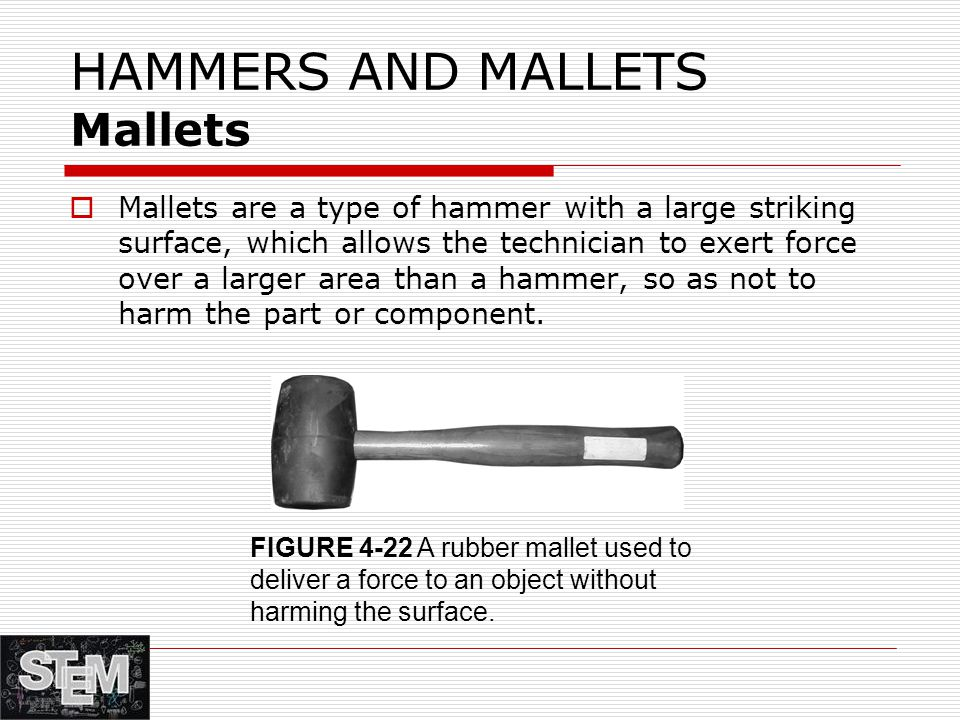 HAMMERS AND MALLETS Mallets