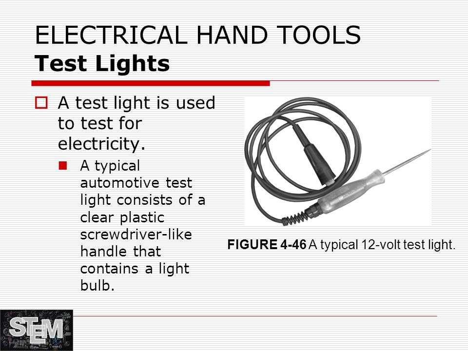 ELECTRICAL HAND TOOLS Test Lights