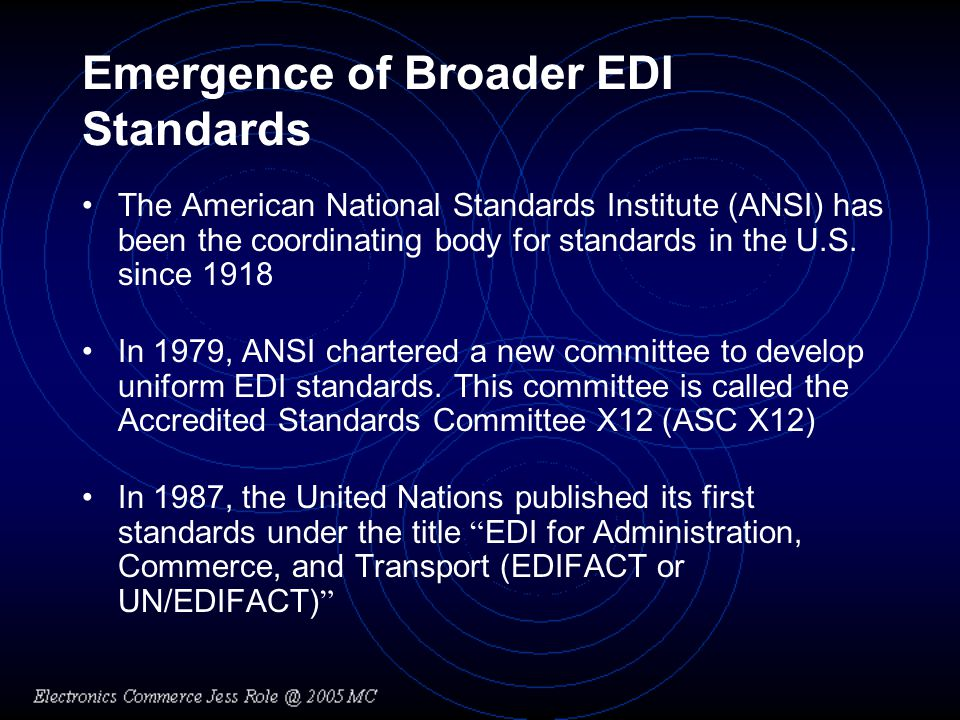 Emergence of Broader EDI Standards