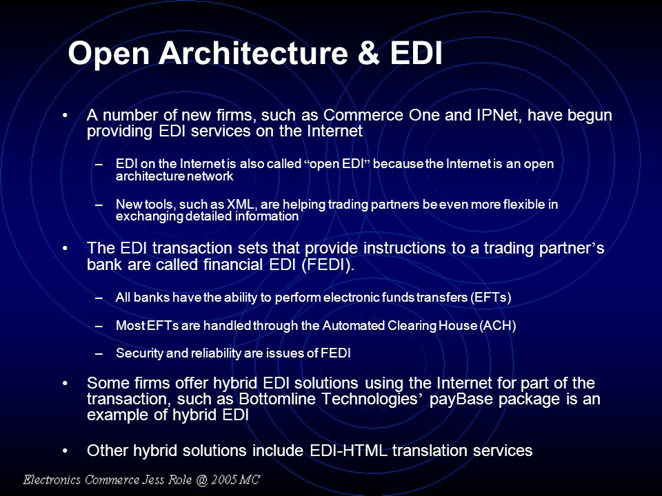 Open Architecture & EDI