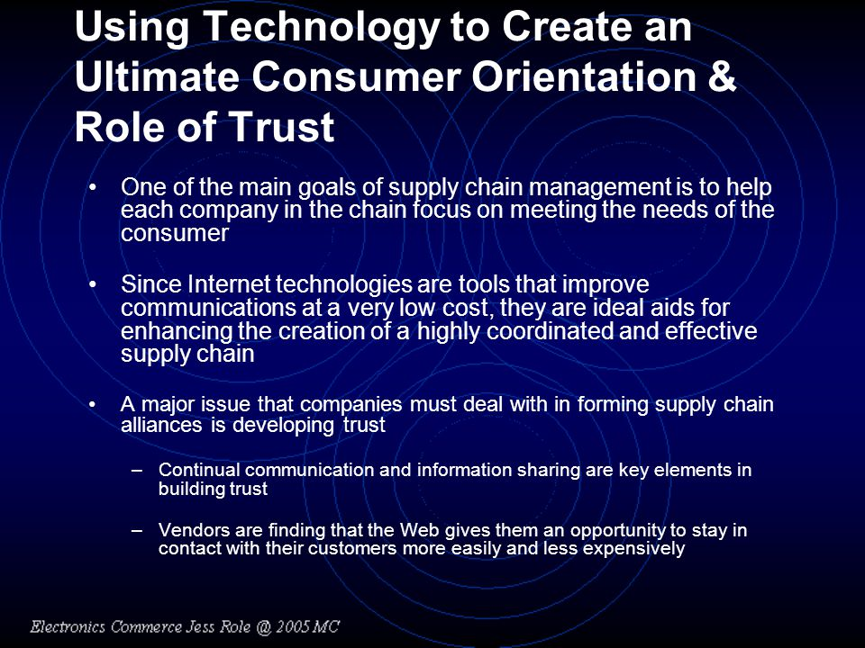 Using Technology to Create an Ultimate Consumer Orientation & Role of Trust