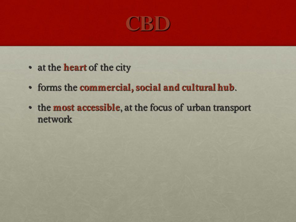 CBD at the heart of the city