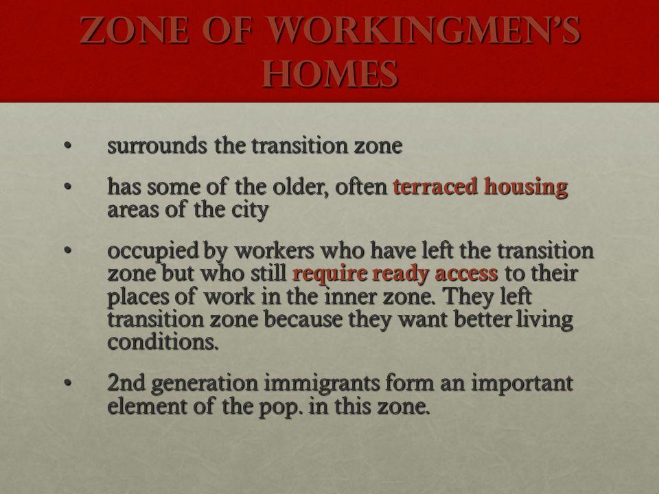 Zone of workingmen's homes