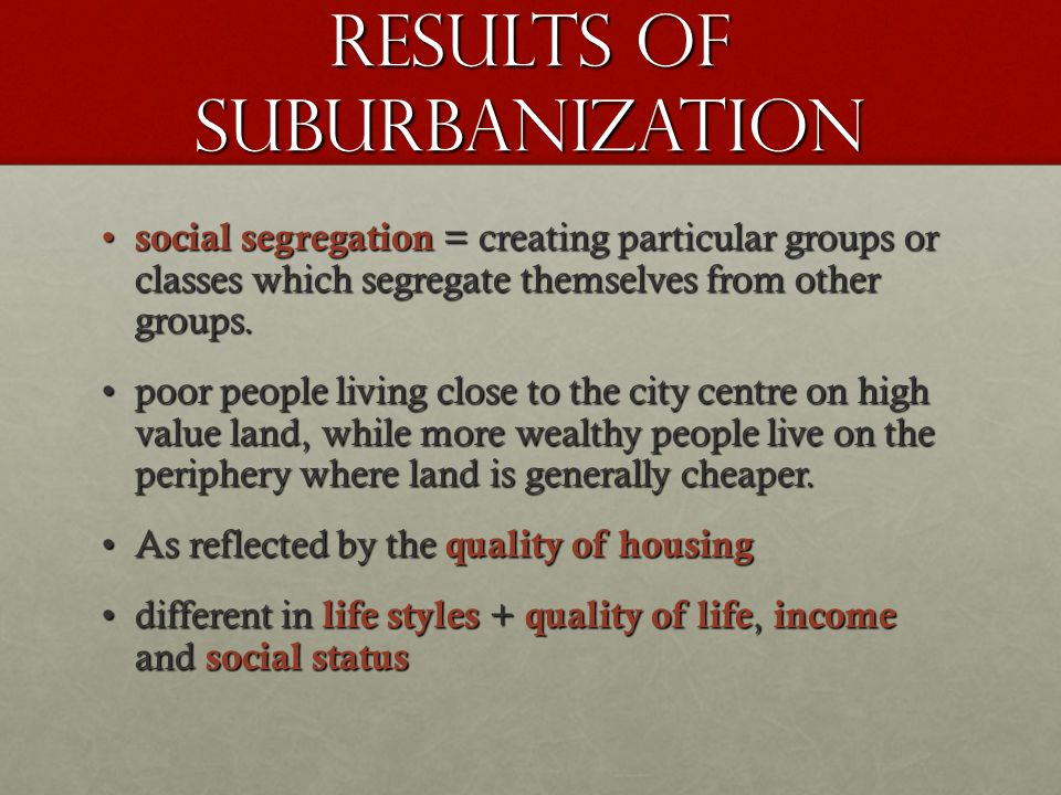 Results of suburbanization
