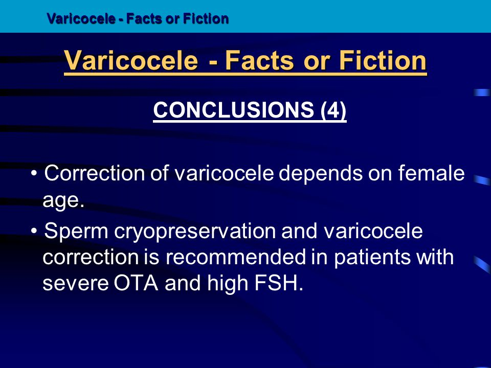 Varicocele - Facts or Fiction
