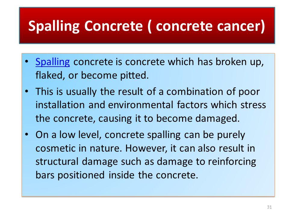 Spalling Concrete ( concrete cancer)
