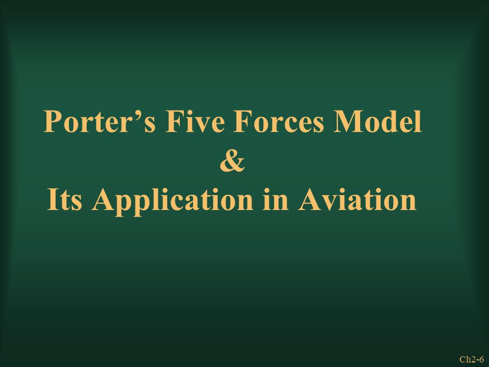 Porter's Five Forces Model & Its Application in Aviation
