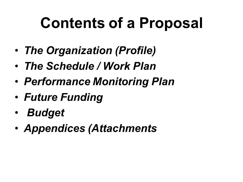 Contents of a Proposal The Organization (Profile)