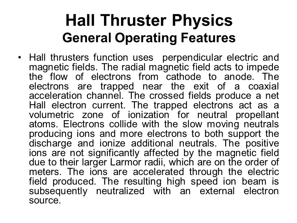 Hall Thruster Physics General Operating Features