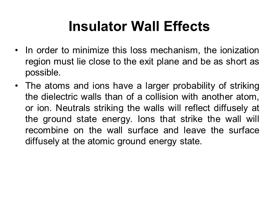 Insulator Wall Effects