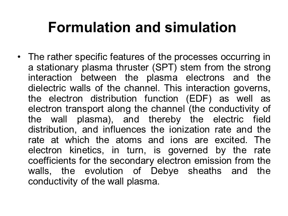 Formulation and simulation