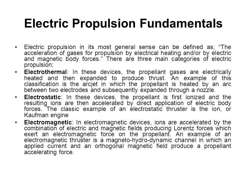 Electric Propulsion Fundamentals
