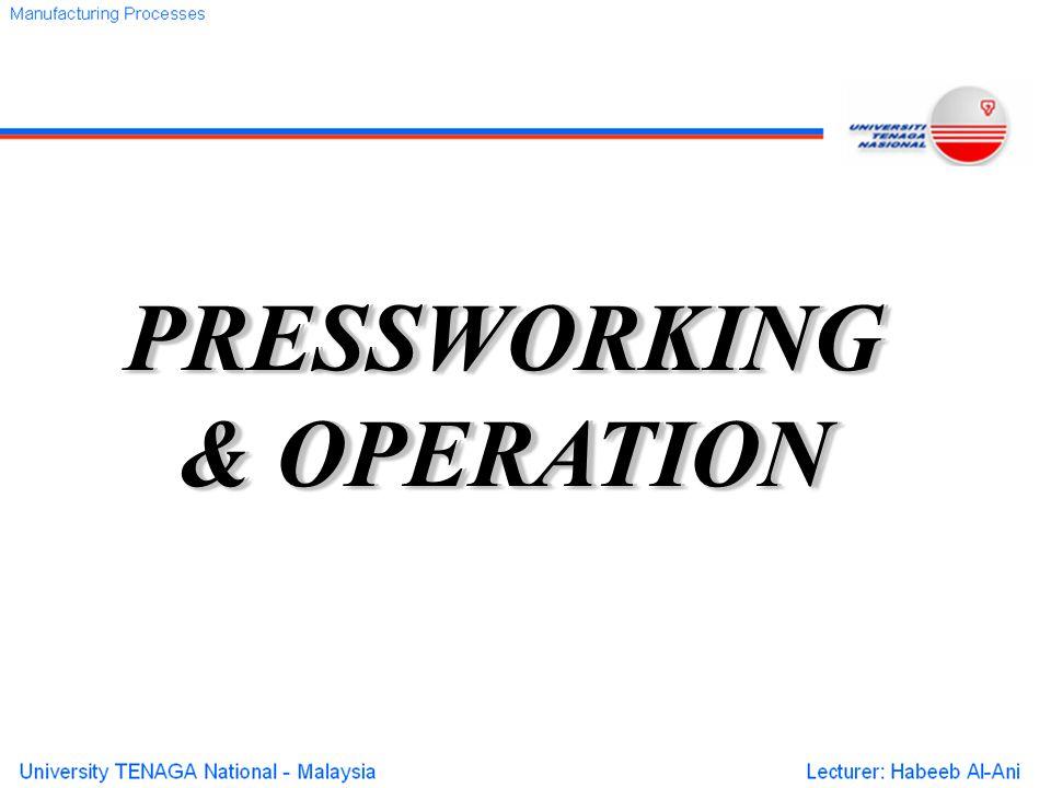 PRESSWORKING & OPERATION