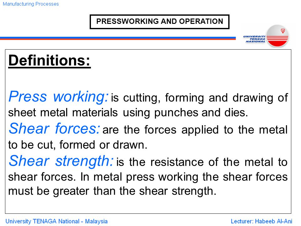 PRESSWORKING AND OPERATION