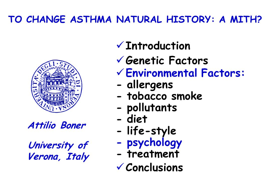 TO CHANGE ASTHMA NATURAL HISTORY: A MITH University of Verona, Italy