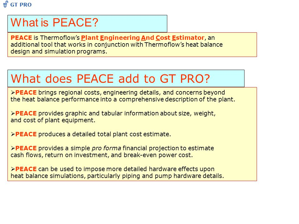 What does PEACE add to GT PRO