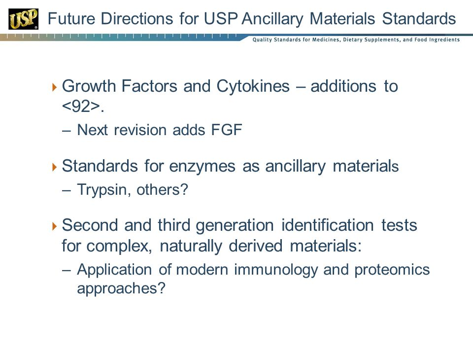 Future Directions for USP Ancillary Materials Standards
