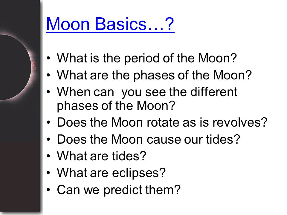 Moon Basics… What is the period of the Moon