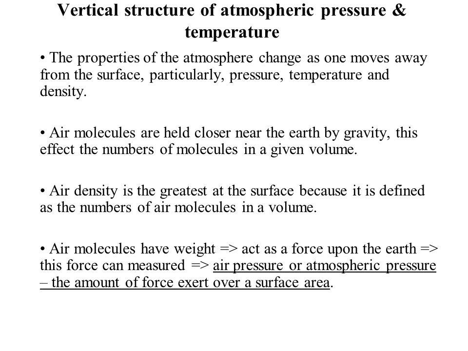 Vertical structure of atmospheric pressure & temperature