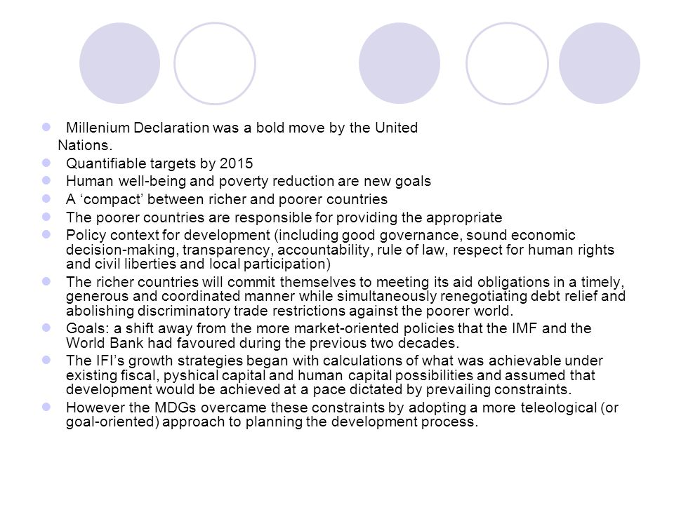 Millenium Declaration was a bold move by the United