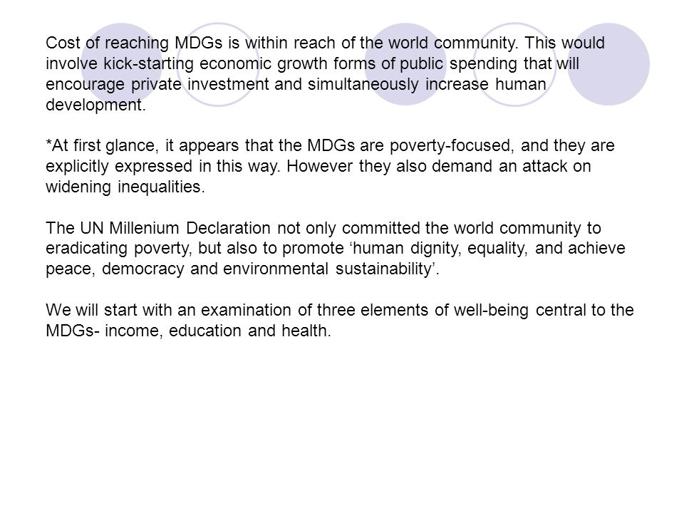 Cost of reaching MDGs is within reach of the world community