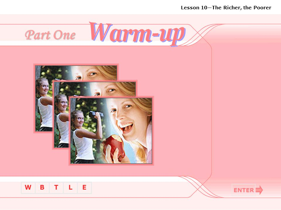 Warm-up Part One ENTER