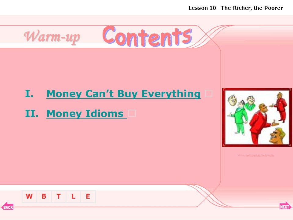 Contents Warm-up Money Can't Buy Everything  Money Idioms 