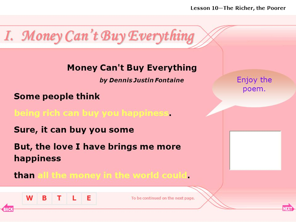 I. Money Can't Buy Everything