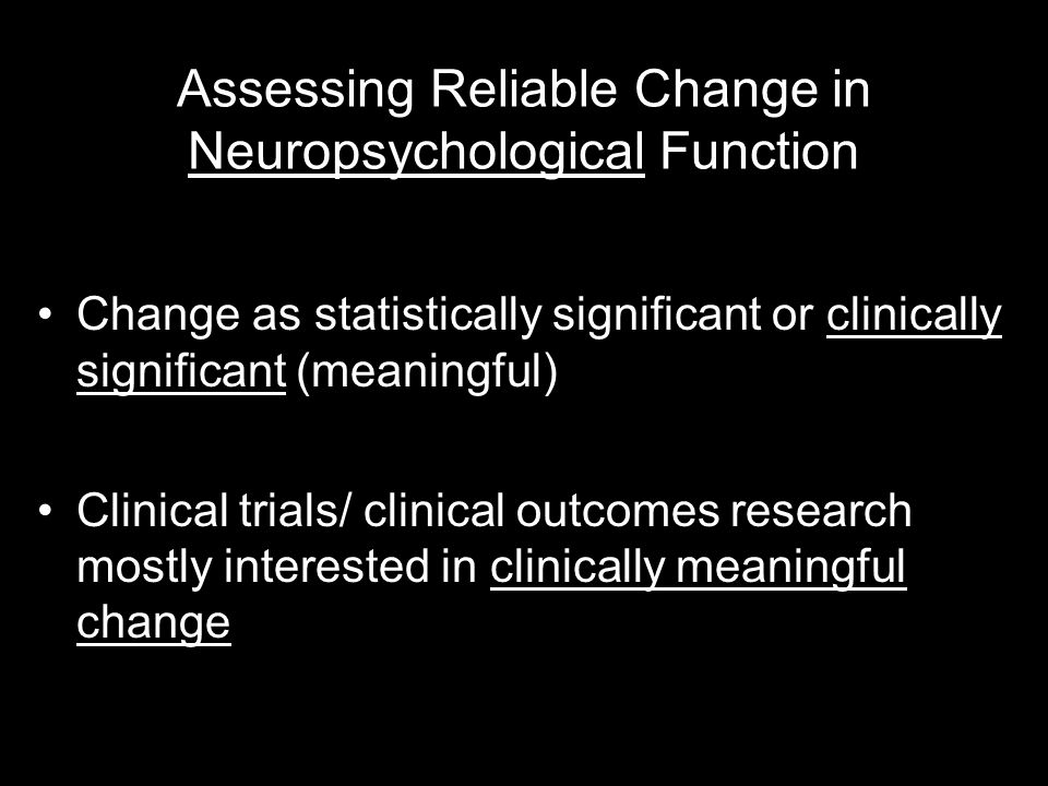 Assessing Reliable Change in Neuropsychological Function