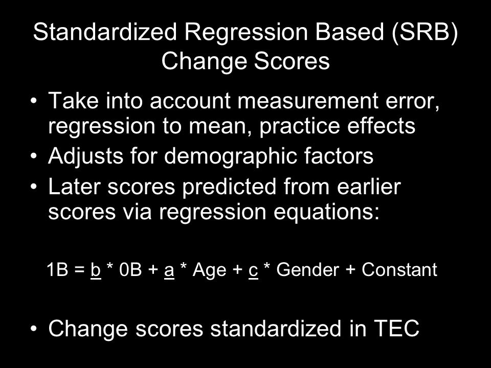 Standardized Regression Based (SRB) Change Scores