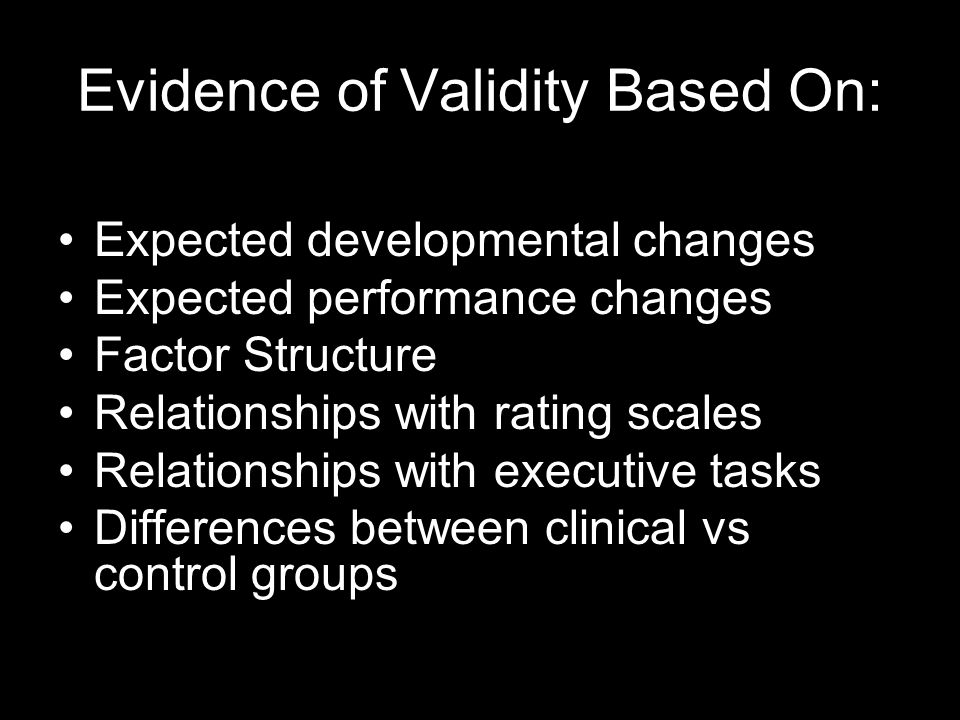 Evidence of Validity Based On: