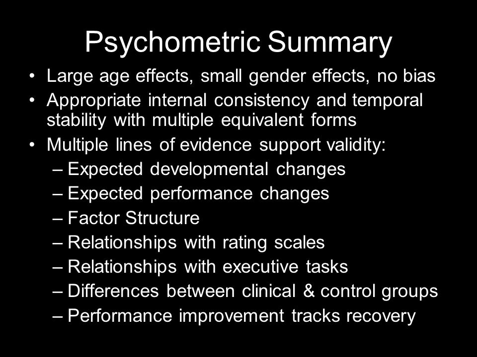 Psychometric Summary Large age effects, small gender effects, no bias
