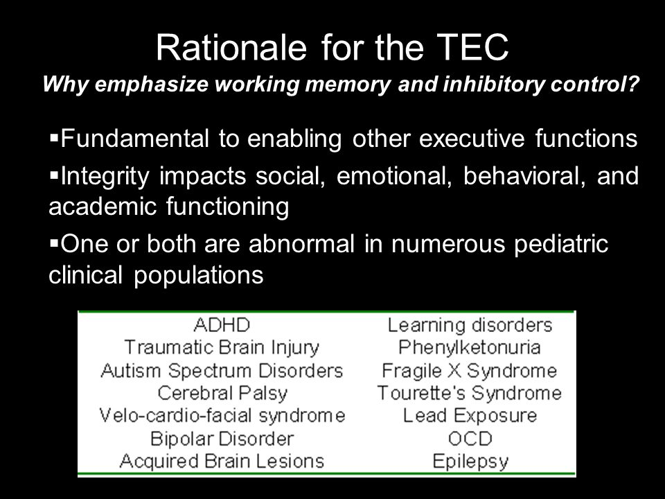 Why emphasize working memory and inhibitory control